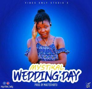 Mystikal Lady - Wedding Day