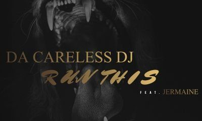 Da Careless DJ - Run This (Feat. Jermaine)
