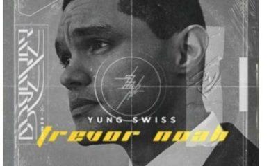 Yung Swiss – Trevor Noah