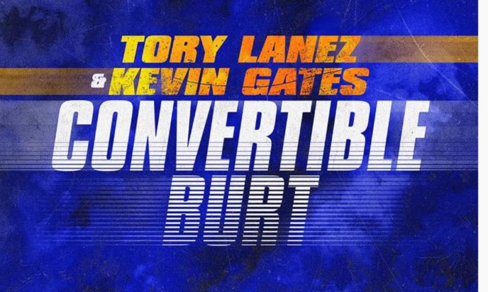 """Tory Lanez & Kevin Gates Drop """"Convertible Burt"""" From """"Road To Fast 9 Mixtape"""""""